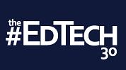The EdTech30